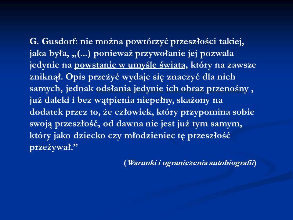 """G. Gusdorf: nie można powtórzyć przeszłości takiej, jaka była, """"("""
