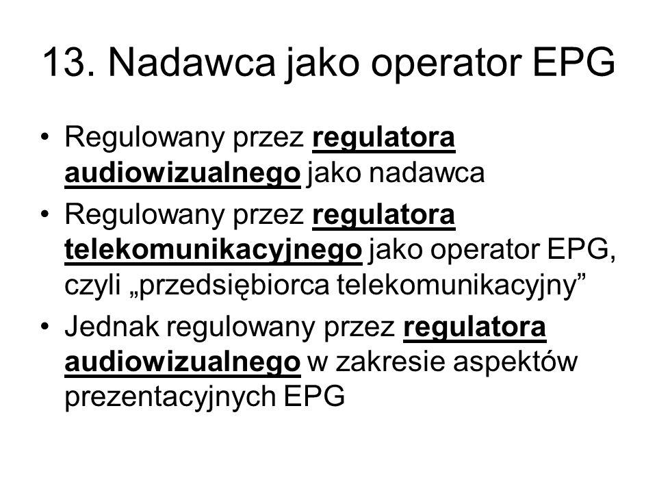 13. Nadawca jako operator EPG