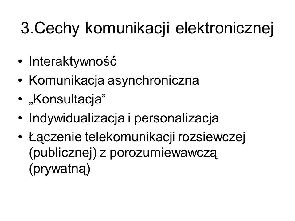 3.Cechy komunikacji elektronicznej
