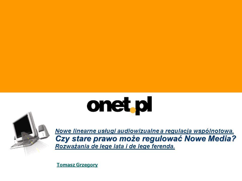 Nowe linearne usługi audiowizualne a regulacja wspólnotowa