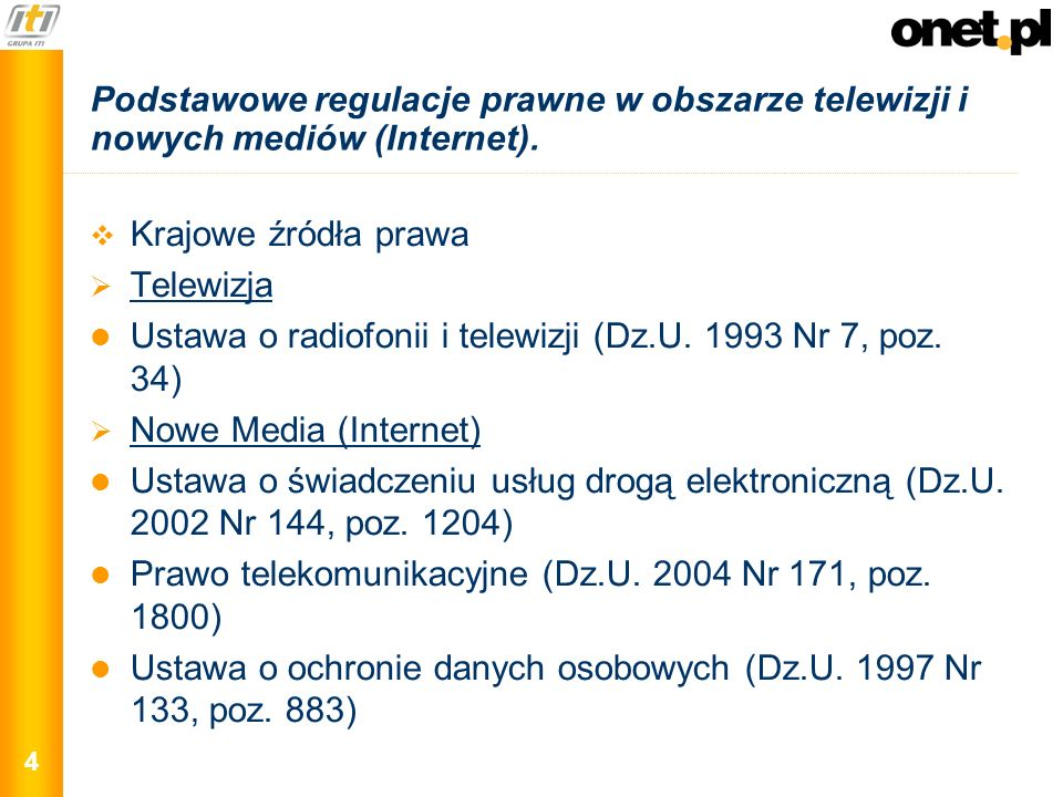 Podstawowe regulacje prawne w obszarze telewizji i nowych mediów (Internet).