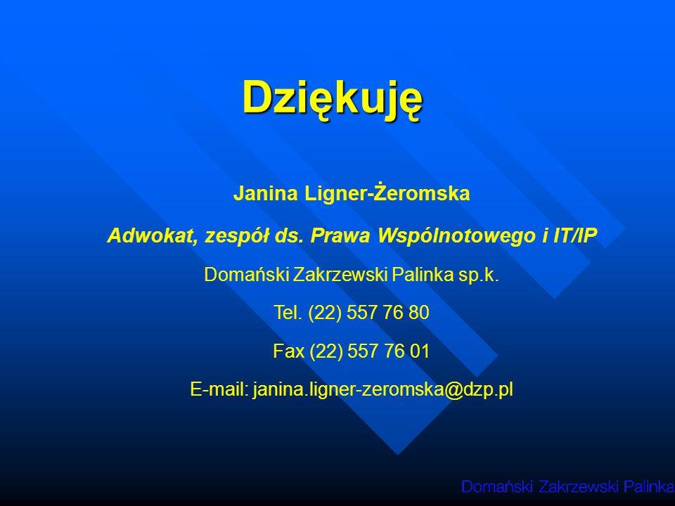 Janina Ligner-Żeromska Adwokat, zespół ds. Prawa Wspólnotowego i IT/IP
