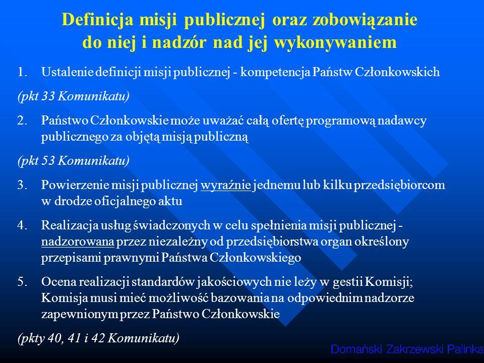 Definicja misji publicznej oraz zobowiązanie do niej i nadzór nad jej wykonywaniem
