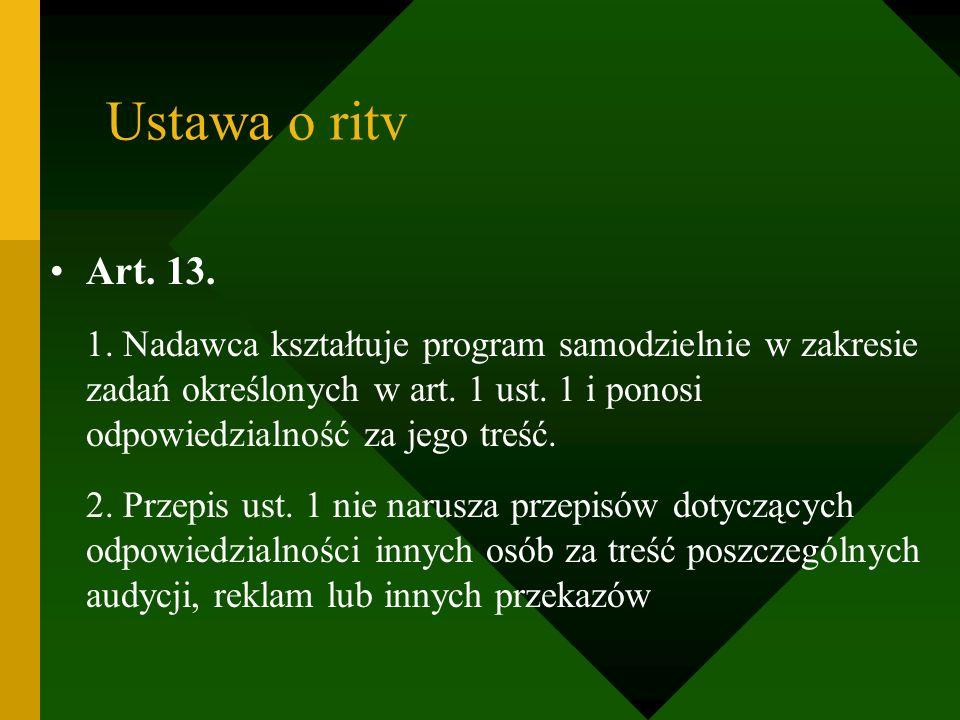 Ustawa o ritv Art. 13.