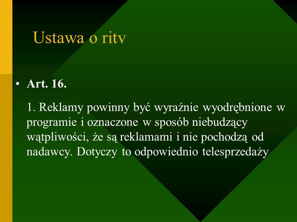 Ustawa o ritv Art. 16.