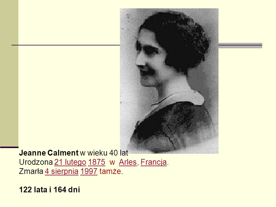 Jeanne Calment w wieku 40 lat