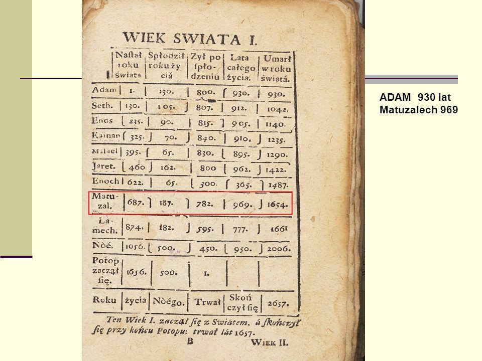 ADAM 930 lat Matuzalech 969