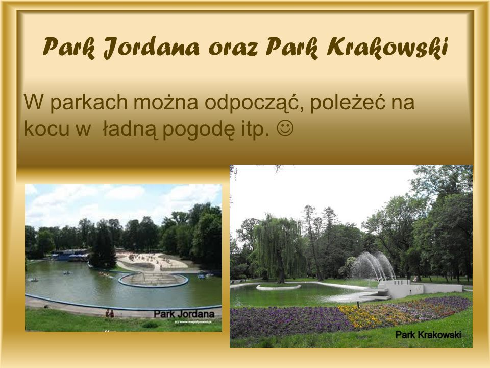 Park Jordana oraz Park Krakowski