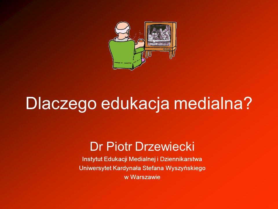 Dlaczego edukacja medialna