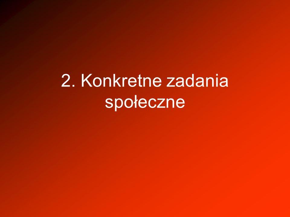 2. Konkretne zadania społeczne