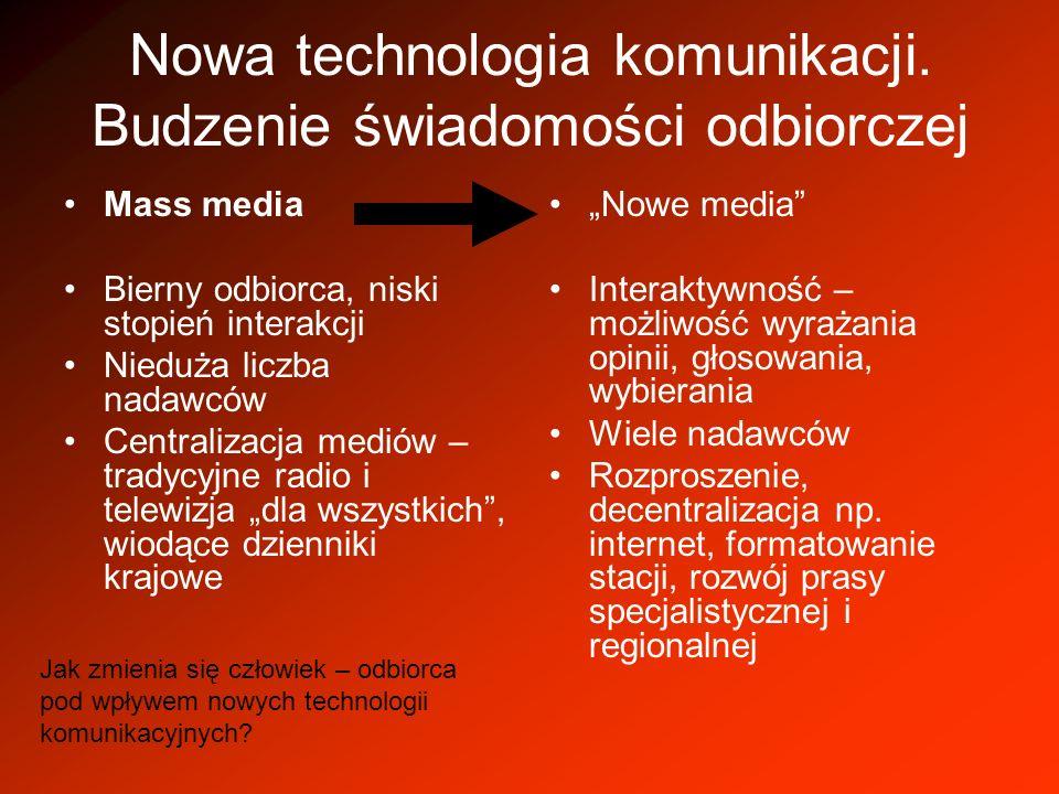 Nowa technologia komunikacji. Budzenie świadomości odbiorczej