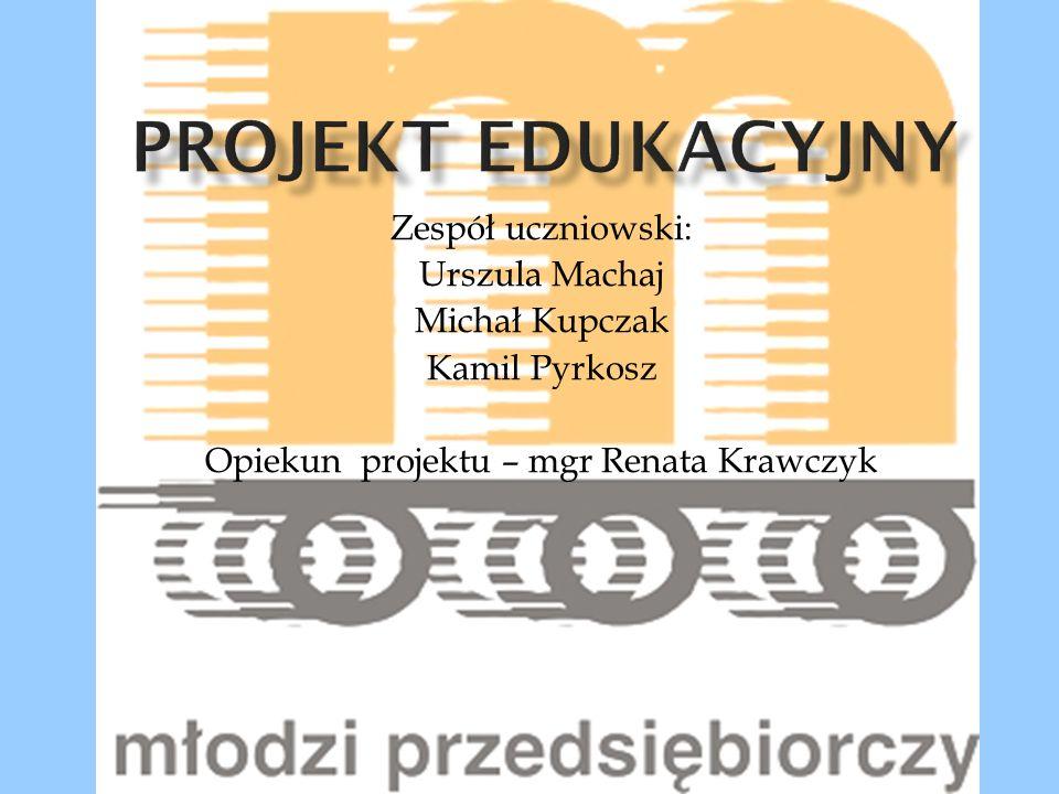 Opiekun projektu – mgr Renata Krawczyk