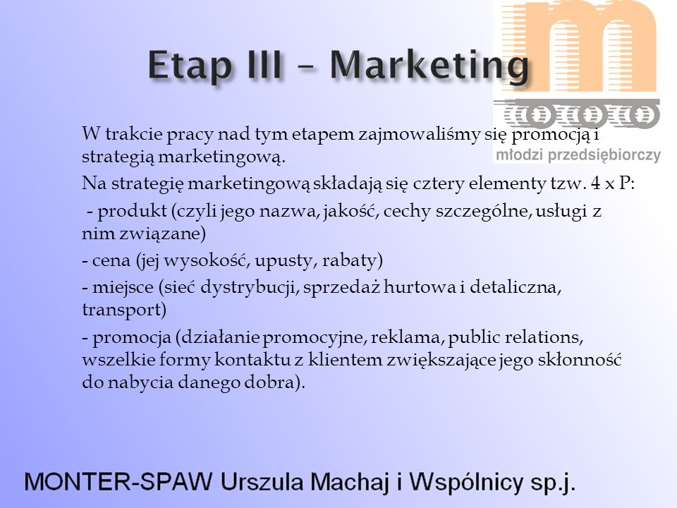 Etap III – Marketing