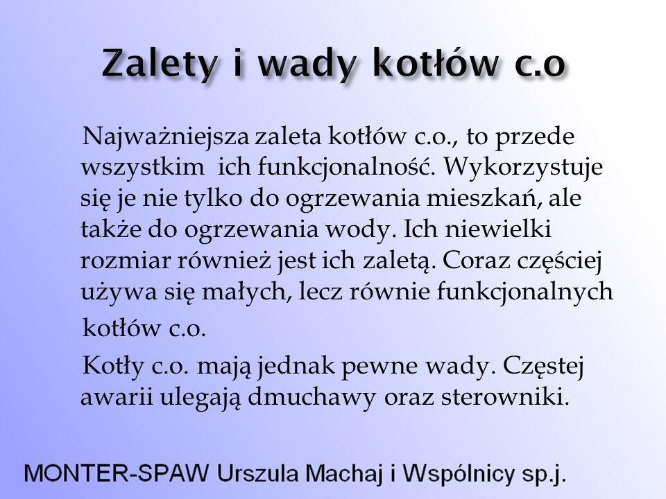 Zalety i wady kotłów c.o