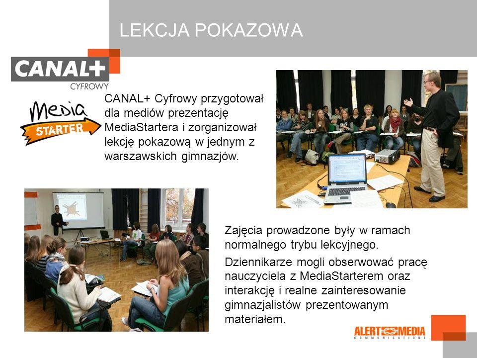 LEKCJA POKAZOWA CANAL+ Cyfrowy przygotował dla mediów prezentację MediaStartera i zorganizował lekcję pokazową w jednym z warszawskich gimnazjów.