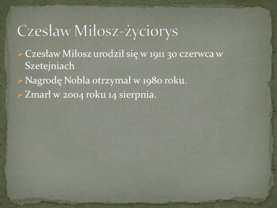 Czesław Miłosz-życiorys