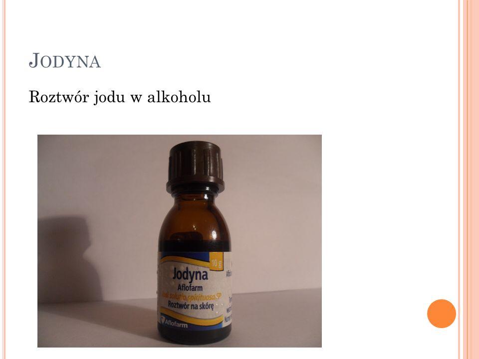 Jodyna Roztwór jodu w alkoholu