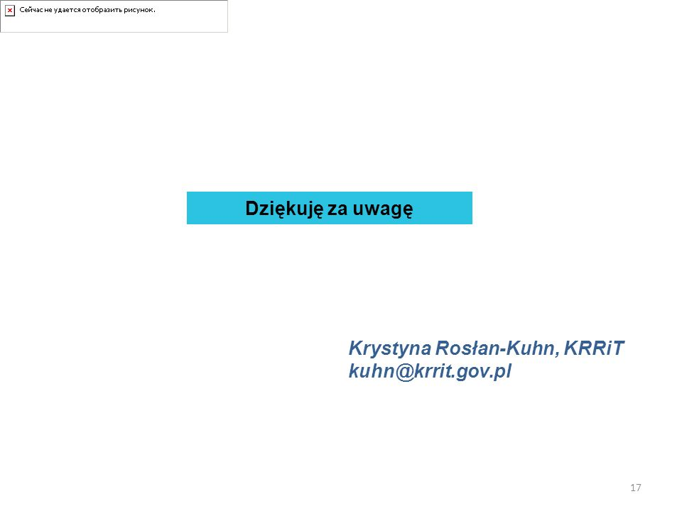 Krystyna Rosłan-Kuhn, KRRiT kuhn@krrit.gov.pl