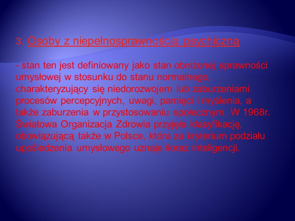 3. Osoby z niepełnosprawnością psychiczną