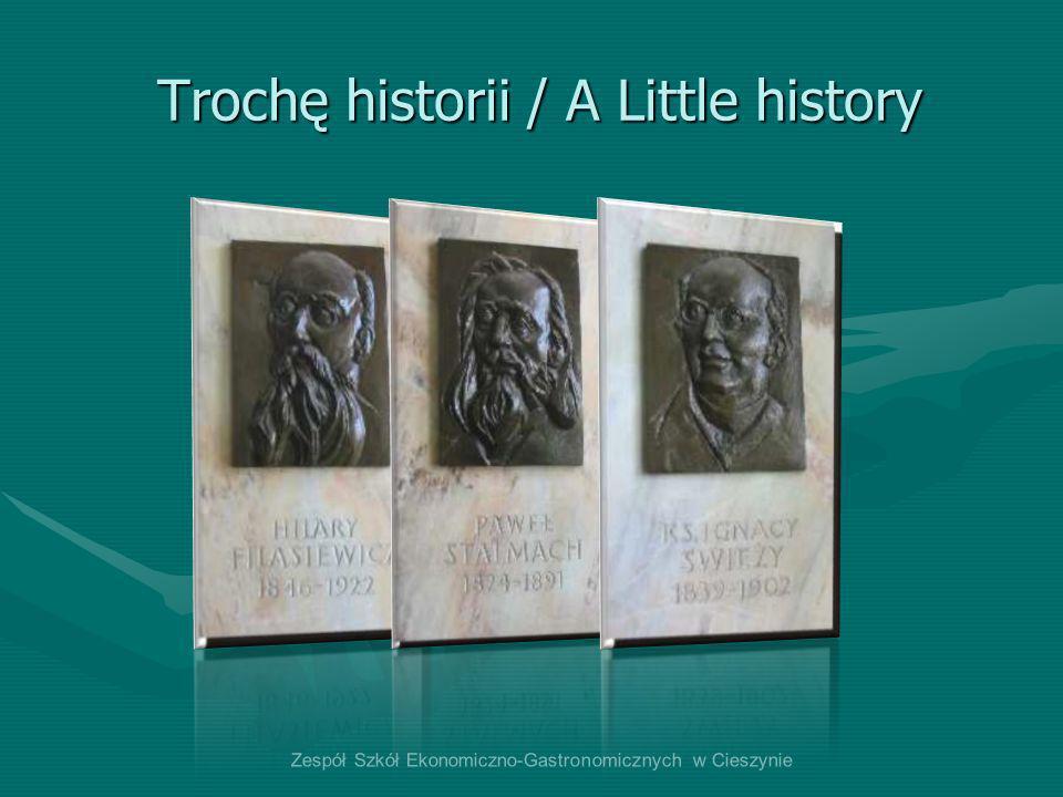 Trochę historii / A Little history