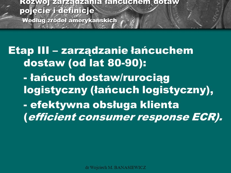 dr Wojciech M. BANASIEWICZ