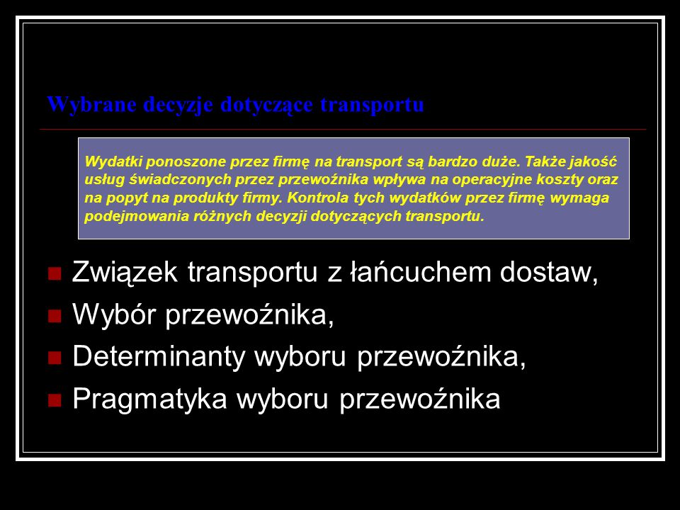Wybrane decyzje dotyczące transportu