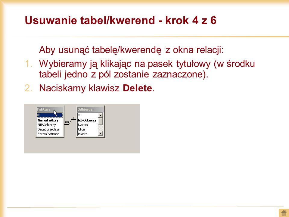Usuwanie tabel/kwerend - krok 4 z 6