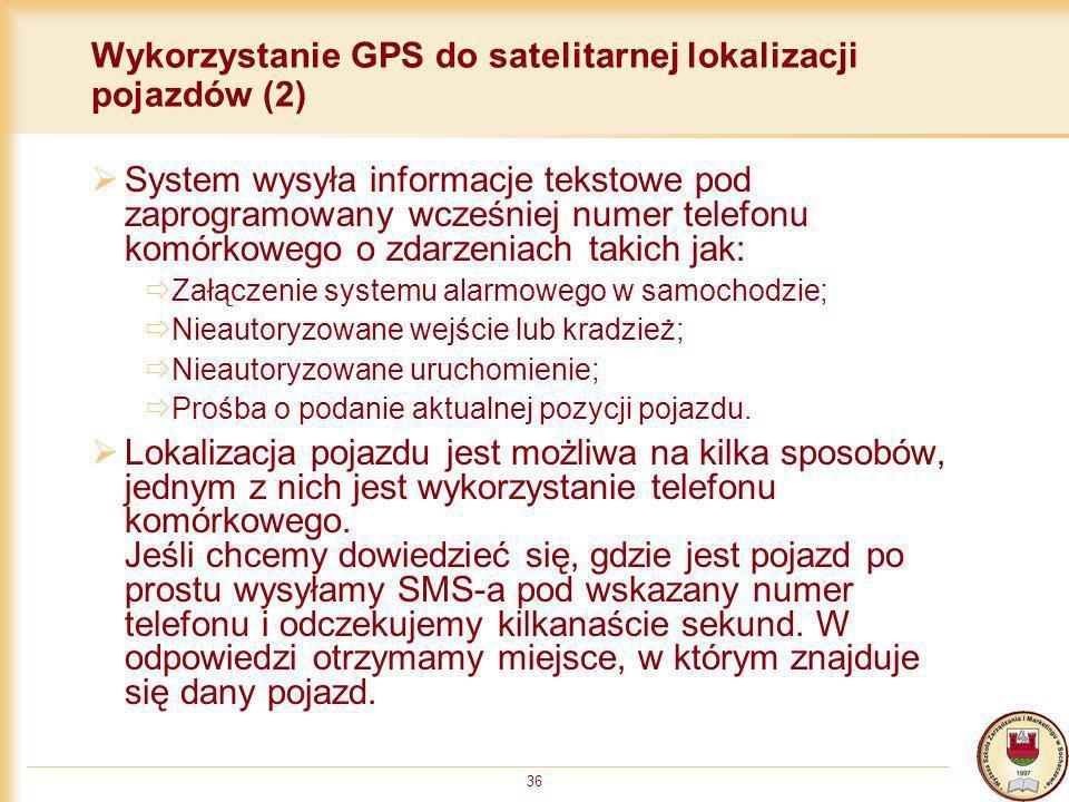 Wykorzystanie GPS do satelitarnej lokalizacji pojazdów (2)