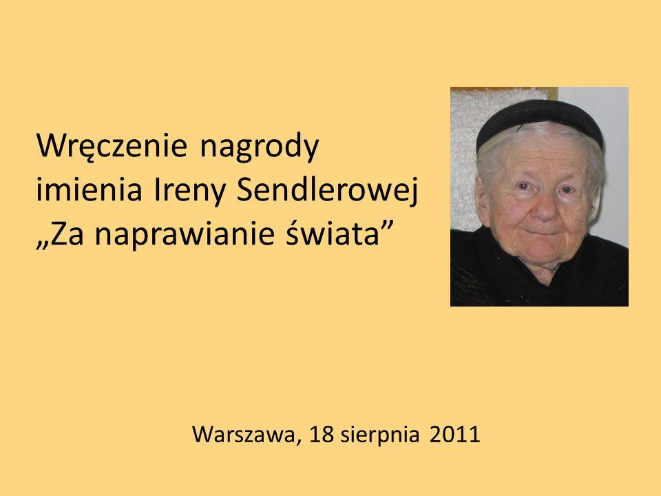 """Wręczenie nagrody imienia Ireny Sendlerowej """"Za naprawianie świata"""