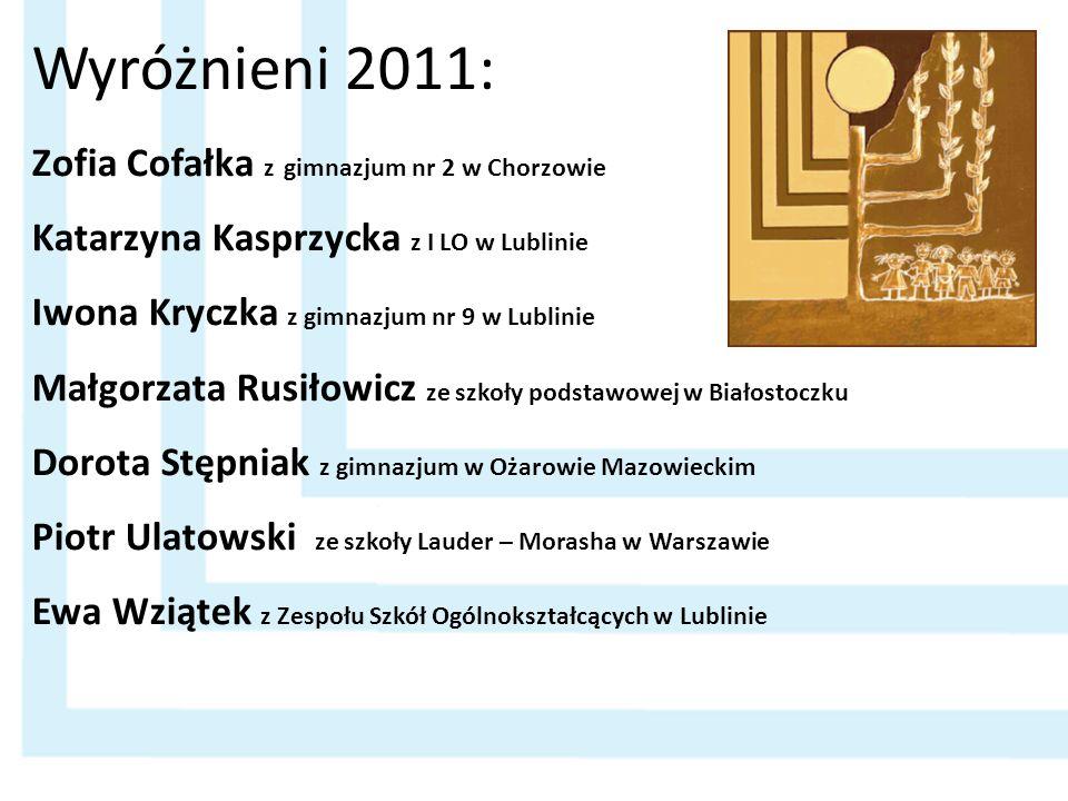 Wyróżnieni 2011: Zofia Cofałka z gimnazjum nr 2 w Chorzowie