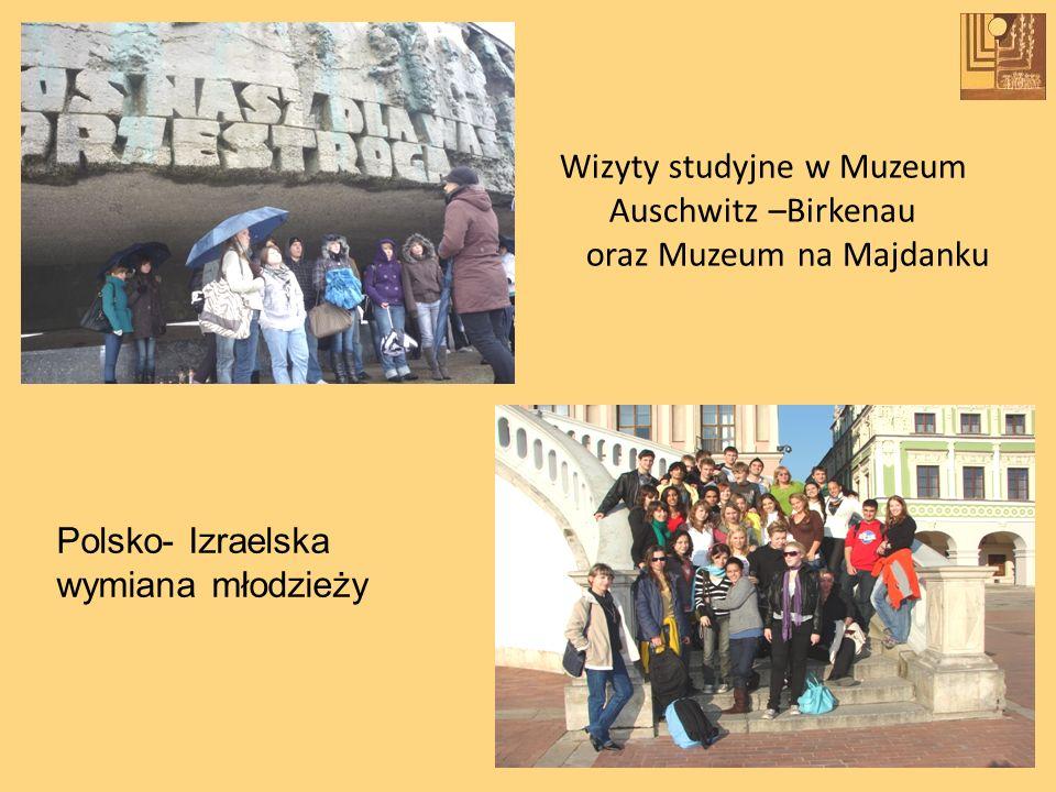 Wizyty studyjne w Muzeum Auschwitz –Birkenau oraz Muzeum na Majdanku