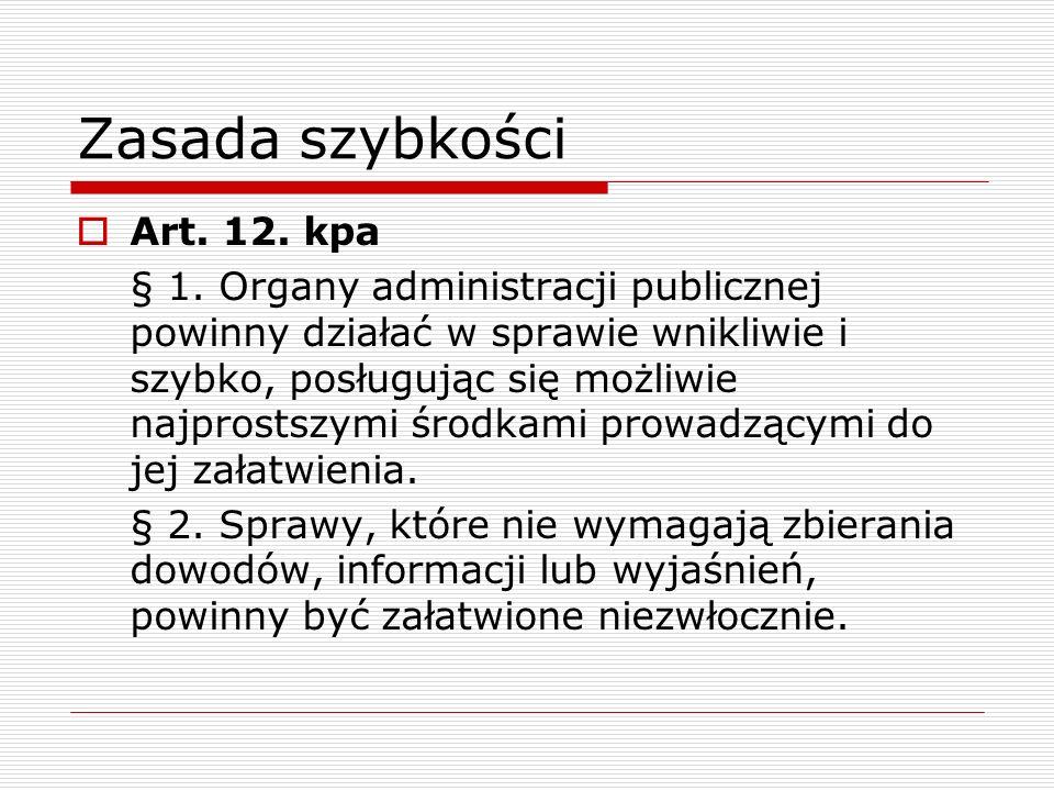 Zasada szybkości Art. 12. kpa
