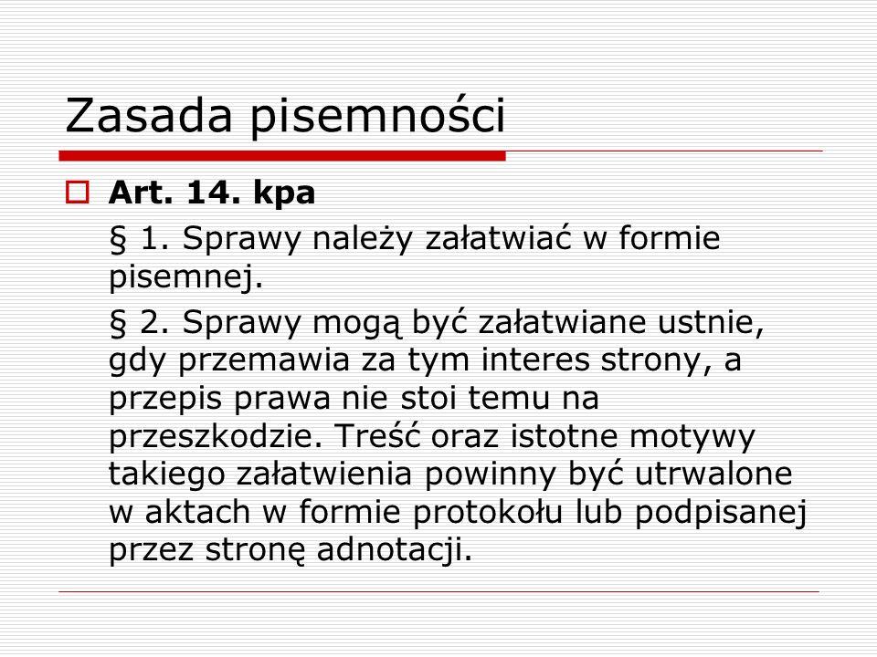 Zasada pisemności Art. 14. kpa