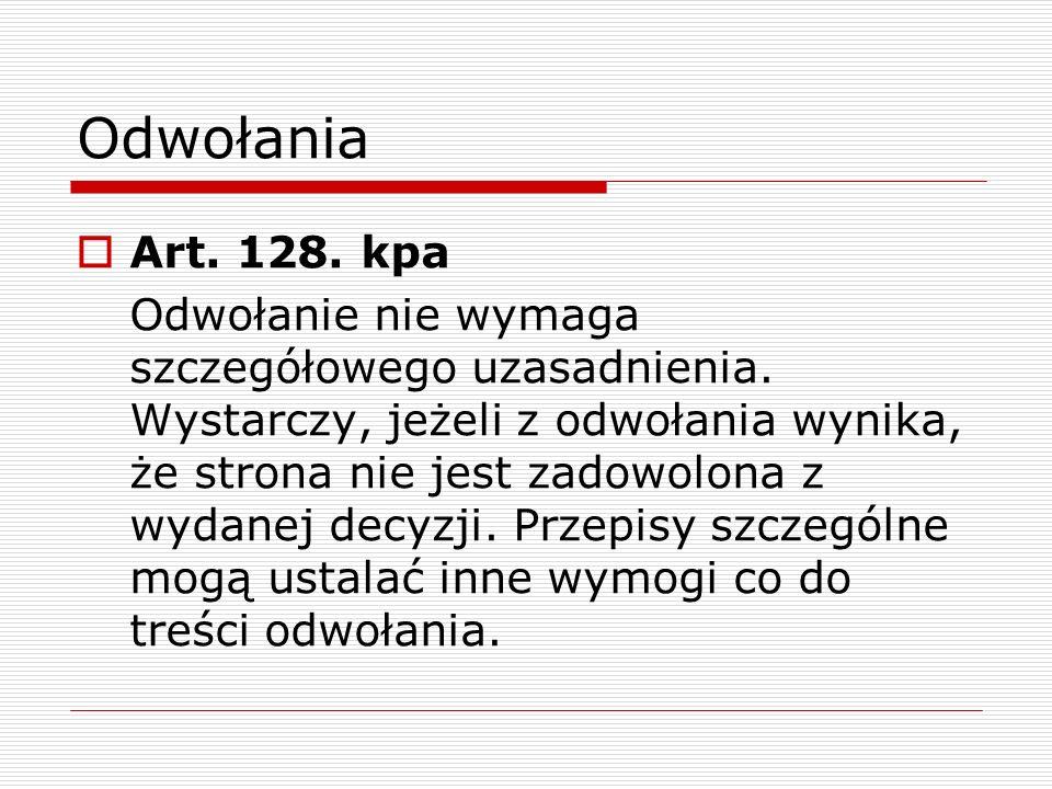 Odwołania Art. 128. kpa.