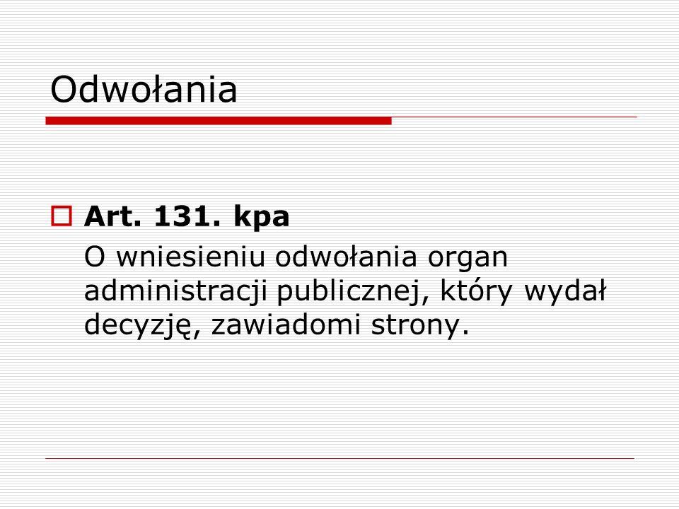 Odwołania Art. 131. kpa.