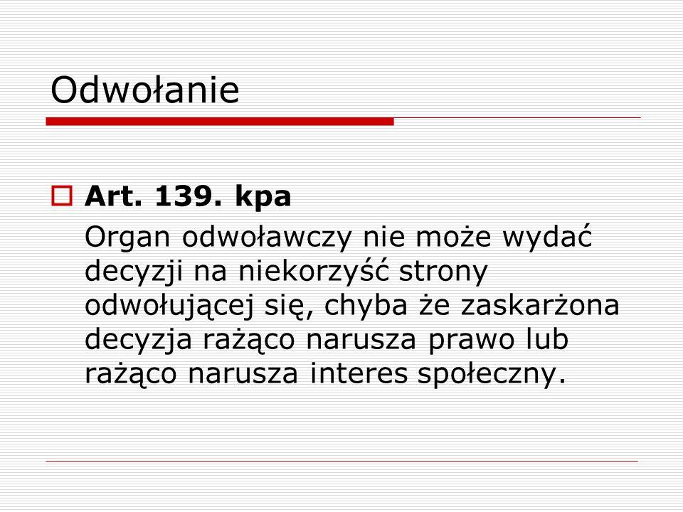 Odwołanie Art. 139. kpa.