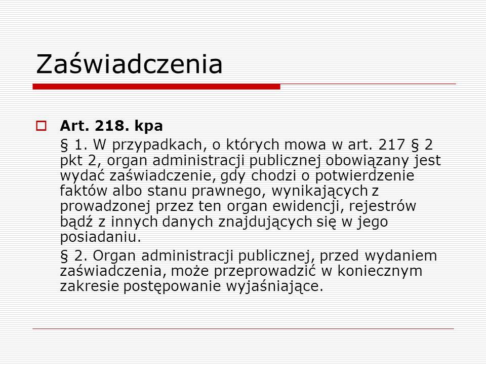 Zaświadczenia Art. 218. kpa.
