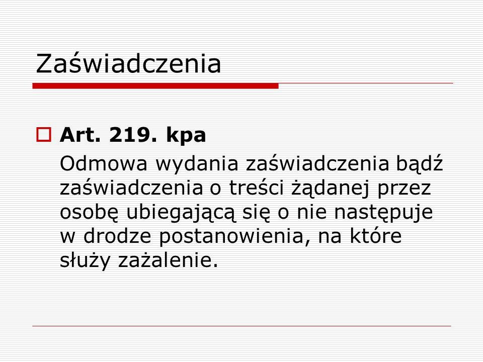 Zaświadczenia Art. 219. kpa.