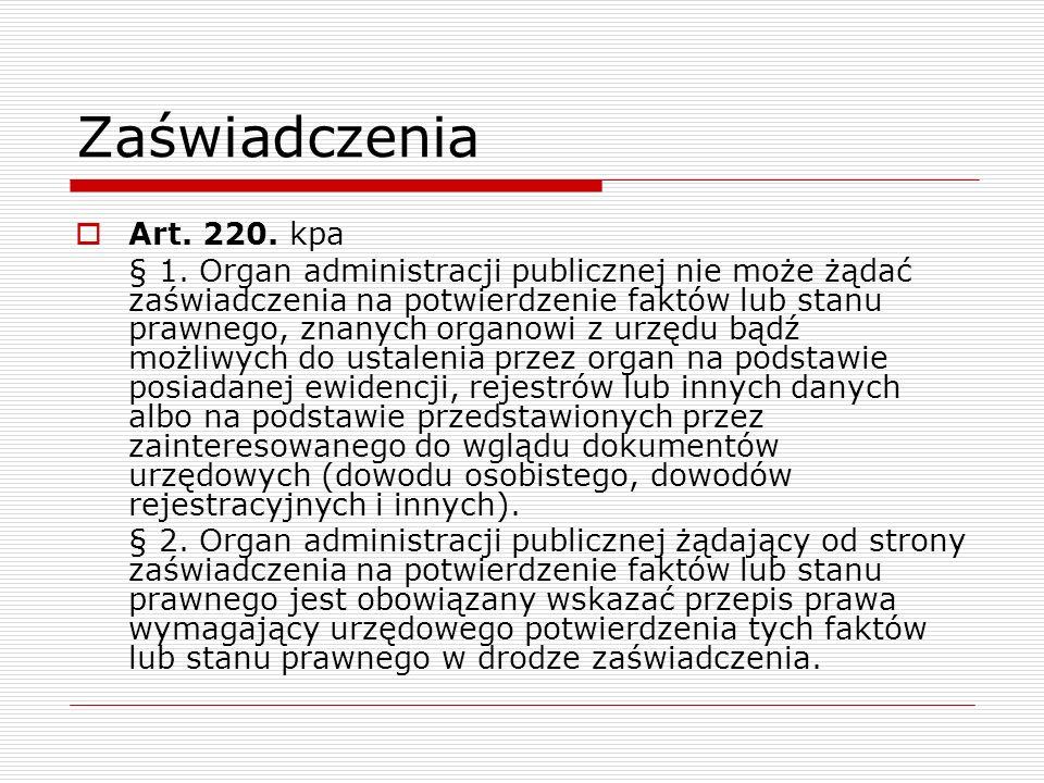 Zaświadczenia Art. 220. kpa.