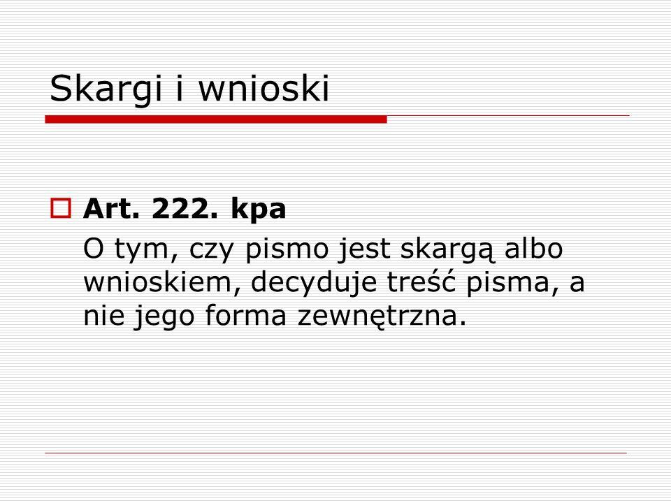 Skargi i wnioski Art. 222. kpa