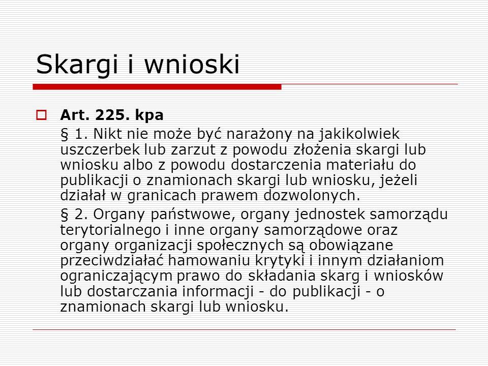 Skargi i wnioski Art. 225. kpa