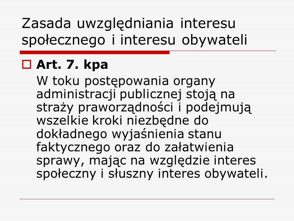 Zasada uwzględniania interesu społecznego i interesu obywateli
