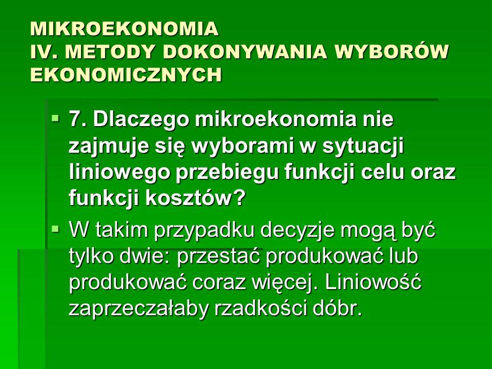 MIKROEKONOMIA IV. METODY DOKONYWANIA WYBORÓW EKONOMICZNYCH
