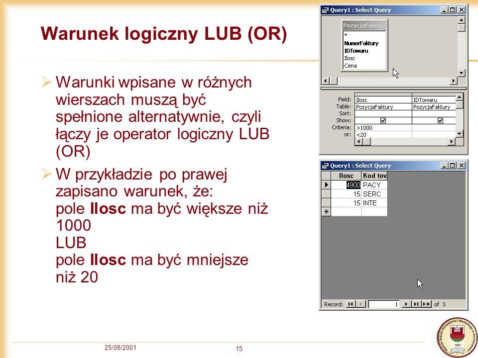 Warunek logiczny LUB (OR)
