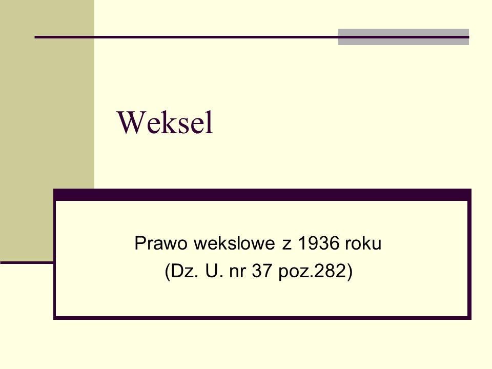 Prawo wekslowe z 1936 roku (Dz. U. nr 37 poz.282)