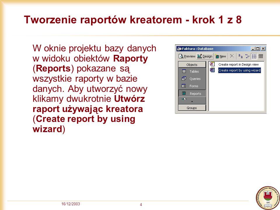Tworzenie raportów kreatorem - krok 1 z 8