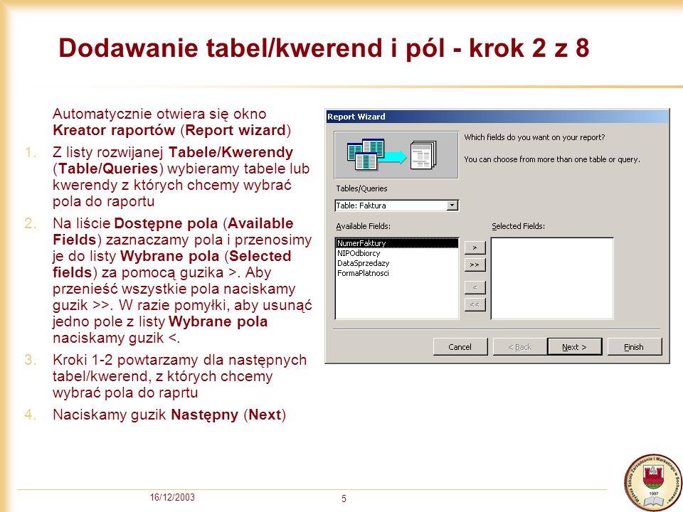 Dodawanie tabel/kwerend i pól - krok 2 z 8
