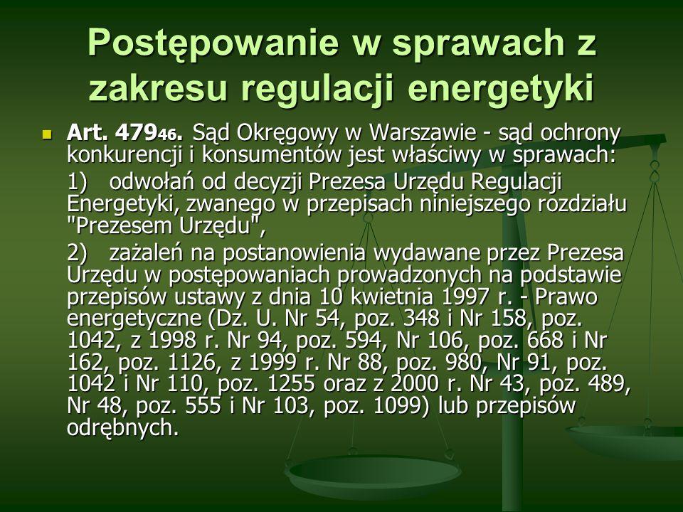 Postępowanie w sprawach z zakresu regulacji energetyki
