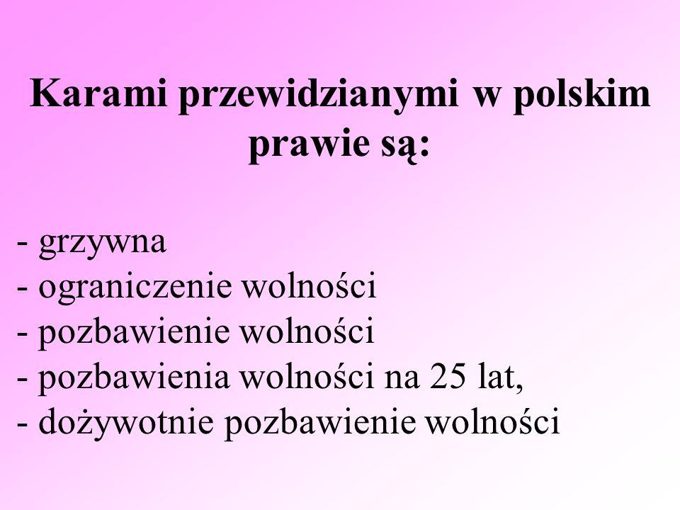 Karami przewidzianymi w polskim prawie są: