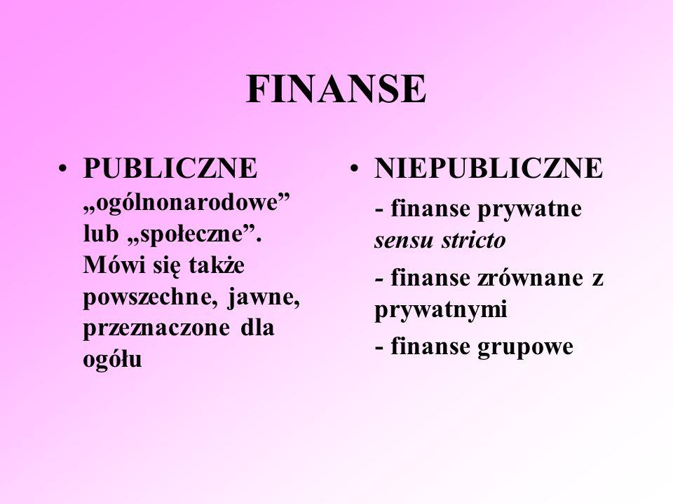 """FINANSE PUBLICZNE """"ogólnonarodowe NIEPUBLICZNE"""